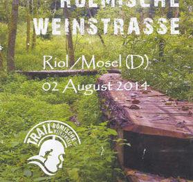 Trail Römische Weinstraße 2014 – Wenn schon kein Ultra, dann eben eine Extra Runde